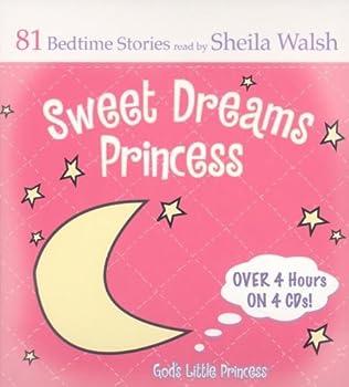 Sweet Dreams Princess  81 Favorite Bedtime Bible Stories  God s Little Princess