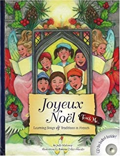 Joyeux Noel: Learning Songs and Traditions in French (Teach Me) (Book & Audio CD) (French and English Edition)
