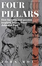 4 Pillars: How humility and passion inspired James, Peter, John and Paul