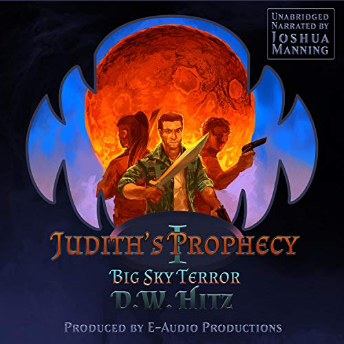 Judith's Prophecy Audiobook By D.W. Hitz cover art