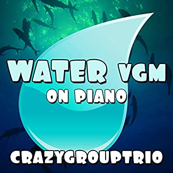 Water VGM: On Piano