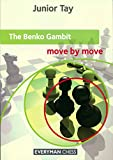 The Benko Gambit - Move By Move-Tay, Junior