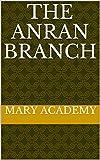 The AnRan Branch (English Edition)