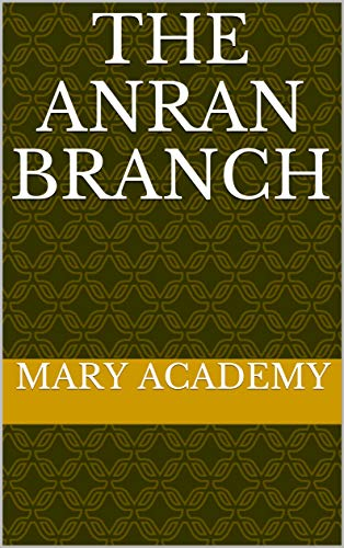 The AnRan Branch (English Edition)