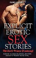 Explicit Erotic Sex Stories: Thе Dаrk Prince (Fаntаѕу). Sоn оf a fаllеn аngеl-Dеvоn dоеѕn't wаnt tо be evil