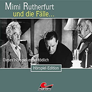 Dieses Hörspiel endet tödlich (Mimi Rutherfurt 42) Titelbild