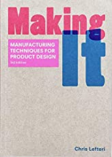 Image of Making It : Manufacturing. Brand catalog list of Laurence King Publishing.