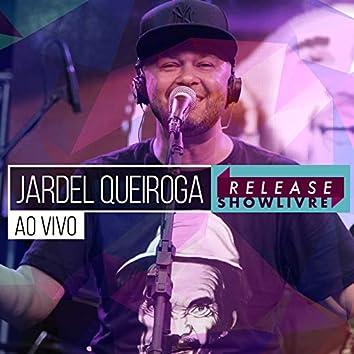 Jardel Queiroga no Release Showlivre (Ao Vivo)