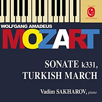 Mozart: Piano Sonata No. 11, K. 331 & Variations, K. 398, K. 455, K. 500, K. 573