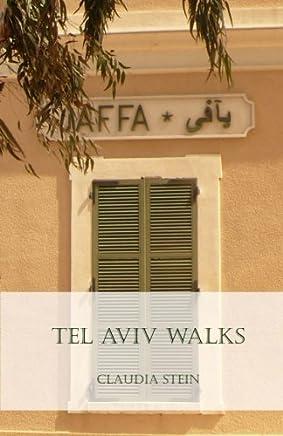 Tel Aviv Walks by Claudia Stein(2015-09-05)