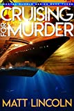Cruising For Murder (Coastal Rumble Book 3)