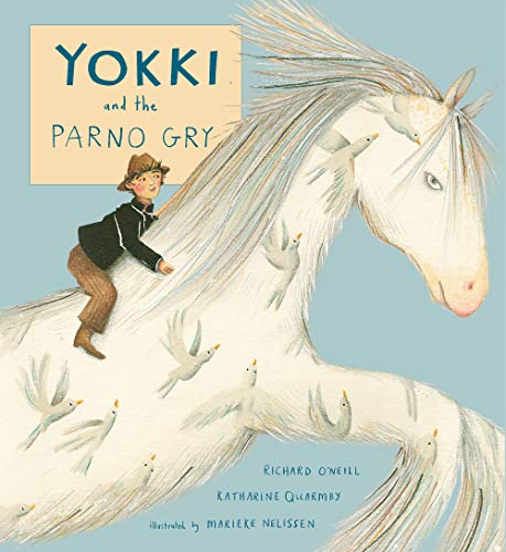 Compare Textbook Prices for Yokki and the Parno Gry Child's Play Library  ISBN 9781846439278 by Richard O'Neill,Katharine Quarmby,Marieke Nelissen