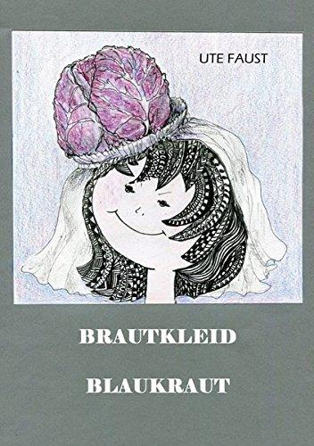 BRAUTKLEID BLAUKRAUT: Zungenbrecher und Zeichnungen