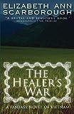 Healer's War: A Fantasy Novel of Vietnam