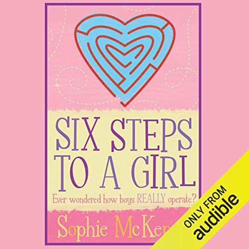 Six Steps to a Girl audiobook cover art