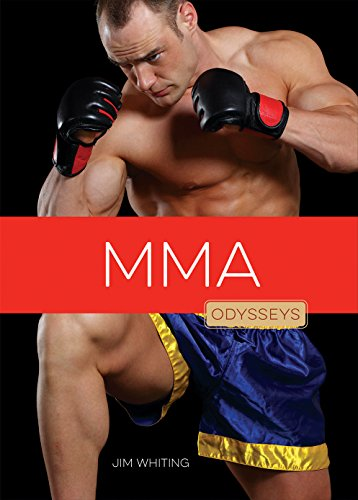 Compare Textbook Prices for MMA Odysseys in Extreme Sports Illustrated Edition ISBN 9781628322880 by Whiting, Jim