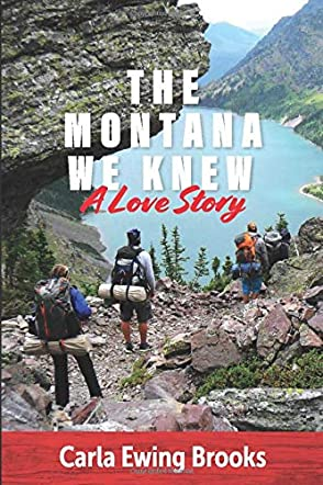 The Montana We Knew