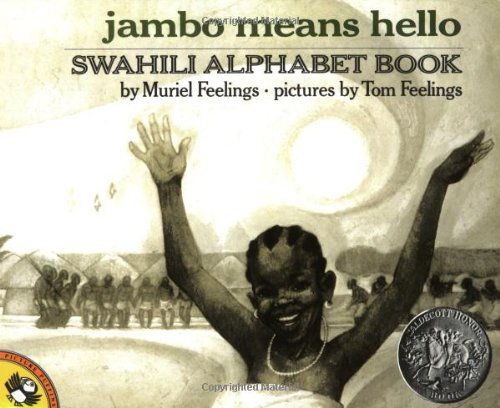 Compare Textbook Prices for Jambo Means Hello: Swahili Alphabet Book Picture Puffin Books Illustrated Edition ISBN 9780140546521 by Feelings, Muriel,Feelings, Tom