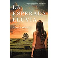 La esperada lluvia: Premio Mont Marçal 2019 (Novela)