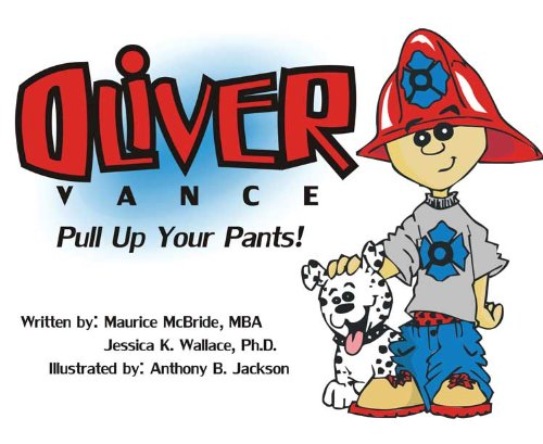 Oliver Vance Pull Up Your Pants!
