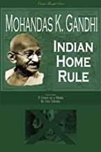 Indian Home Rule (Classic Thought Series)