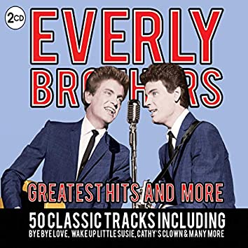 The Everly Brothers - Greatest Hits and More