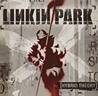 Hybrid Theory by Linkin Park (2012-07-03)