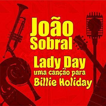 Lady Day (Uma Canção para Billie Holiday)