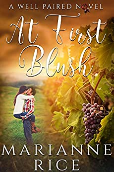 At First Blush (A Well Paired Novel Book 1) by [Marianne Rice]