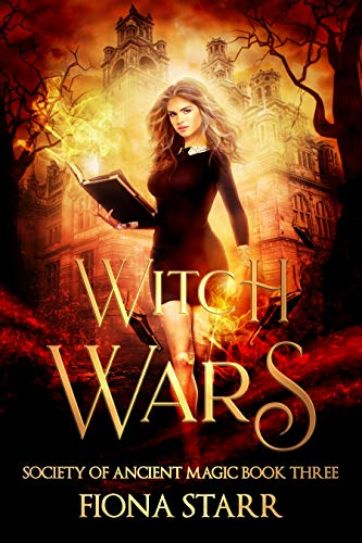 Witch Wars (Society of Ancient Magic Book 3)