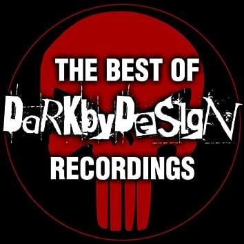 The Best Of DarkbyDesign Recordings