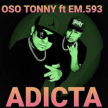Adicta Oso Tonny (feat,Em593)