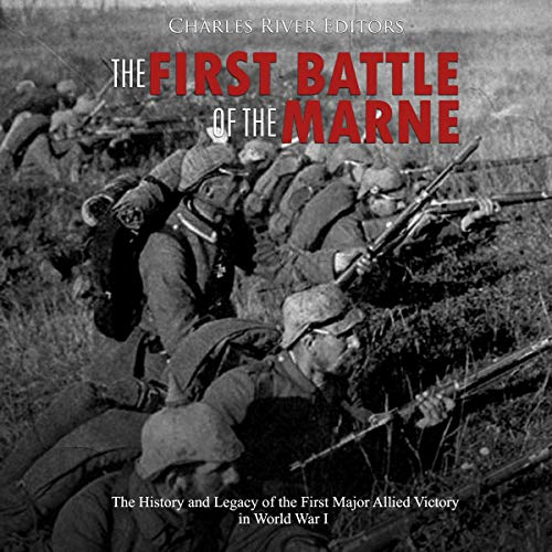 The First Battle of the Marne audiobook cover art