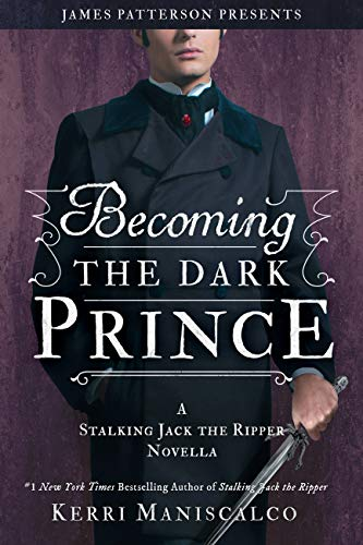 Becoming the Dark Prince: A Stalking Jack the Ripper Novella (English Edition)