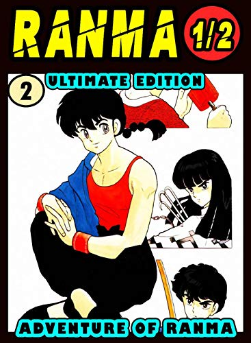 Ultimate Adventure Ranma: Volume 2 - Ranma Manga Novel For Kids Graphic Fantasy Action (English Edition)