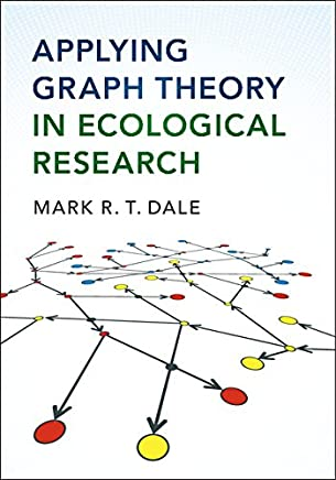 Applying Graph Theory in Ecological Research (English Edition)