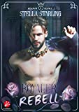 Royaler Rebell (Rosavia Royals 1)