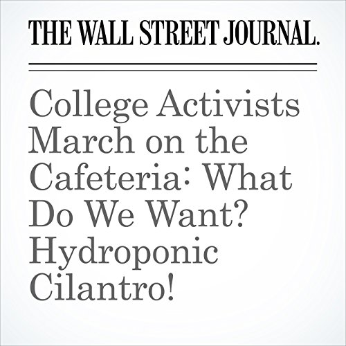 College Activists March on the Cafeteria: What Do We Want? Hydroponic Cilantro! copertina