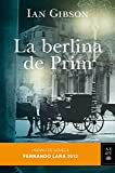 La berlina de Prim: Premio de Novela Fernando Lara 2012 (Autores Españoles e Iberoamericanos)