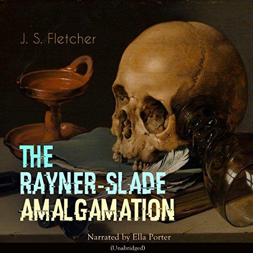 The Rayner-Slade Amalgamation audiobook cover art