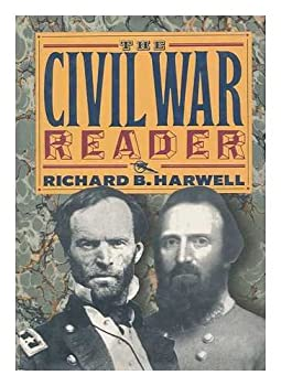 The Civil War Reader 0792456017 Book Cover
