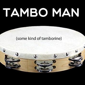 Some Kind of Tamborine