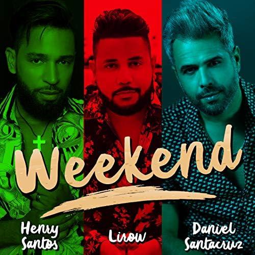 Henry Santos, Lirow & Daniel Santacruz