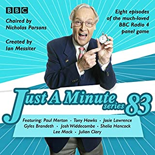 Just a Minute: Series 83     The Bbc Radio 4 Comedy Panel Game              By:                                                                                                                                 BBC Radio Comedy                               Narrated by:                                                                                                                                 full cast,                                                                                        Nicholas Parsons                      Length: 3 hrs and 43 mins     Not rated yet     Overall 0.0