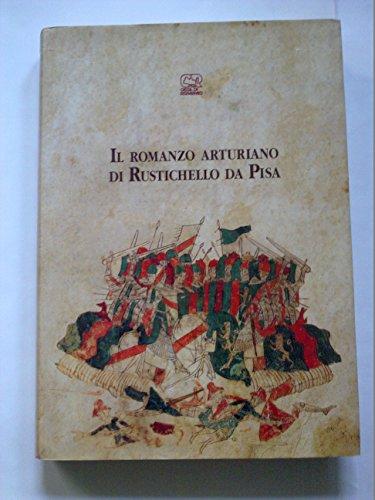 Il romanzo arturiano di Rustichello da Pisa