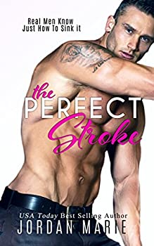 The Perfect Stroke  Lucas Brothers Book 1