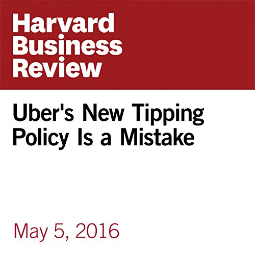 Uber's New Tipping Policy Is a Mistake audiobook cover art