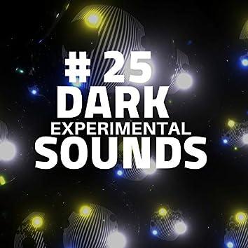 # 25 Dark Experimental Sounds