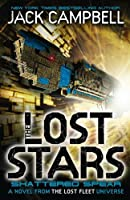 The Lost Stars - Shattered Spear (Book 4): A Novel from the Lost Fleet Universe (Lost Stars 4)
