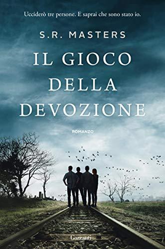 Il gioco della devozione (Italian Edition) by [S.R. Masters, Doriana Comerlati]